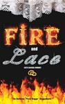 Fire and Lace: Life's Sacred Journey
