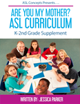 Are You My Mother ASL Curriculum