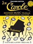 Beginner Music Workbook - Teachers' Edition The Help Book