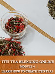 09. Iced Teas Essentials And Prerequisites: ITEI Tea Blending Module 1, 2, 3