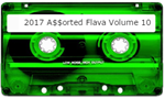 2017 A$$orted Flava Volume 10