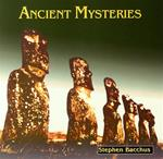ANCIENT MYSTERIES - STEPHEN BACCHUS