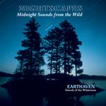 NIGHTSCAPES: Midnight Sounds From The Wild - PAUL LaCHAPELLE