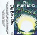 The Fairy Ring cassette - Mike Rowland