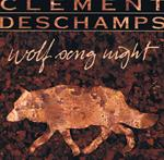 Wolfsong Night - Tim Clement & Kim Deschamps