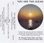 You Are The Ocean cassette - Schawkie Roth