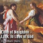 Love of Neighbor-Link To Love of God