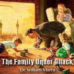 The Family Under Attack