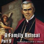 Family Retreat Part 09: Three Kinds of Love