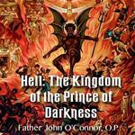 Hell: The Kingdom of The Prince of Darkness