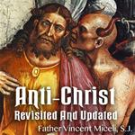 Anti-Christ Revisited And Updated
