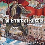 The Errors of Russia