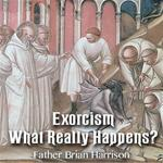 Exorcism: What Really Happens?