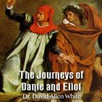 The Journeys of Dante and Eliot