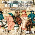 Personalities and Life of the Middle Ages - Album