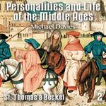 Personalities and Life of the Middle Ages - Part 2 - St. Thomas á Becket