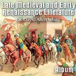 Late Medieval and Early Renaissance Literature - Album