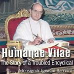 Humanae Vitae: The Story of a Troubled Encyclical