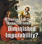 Divorced and Civilly Remarried Catholics