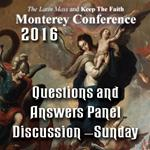 Sunday Question and Answer Session - from Has the Final Battle Begun?:  Monterey 2016