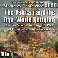2020 Monterey Conference: Album - The Vatican and the One-World Religion