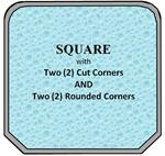 10 - Square w/ 2 Cut Corners - 2 Rounded Corners