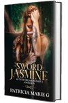 The Sword of Jasmine as Told by Jason Part 2 (Paperback)