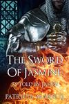 The Sword of Jasmine as Told by Jason (E-Book)