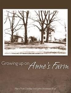 Growing up on Anne's Farm