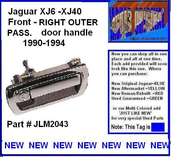 Jaguar Dealer Parts: Jaguar Door Handle Exterior FR XJ6/40 90-94 NEW