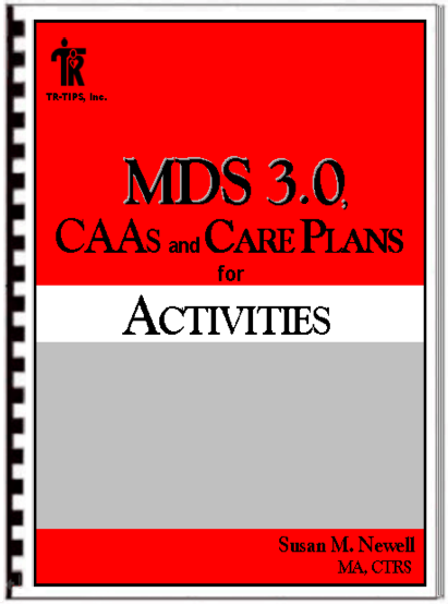 An MDS 3.0 Guide designed for Activity Professionals and Recreation