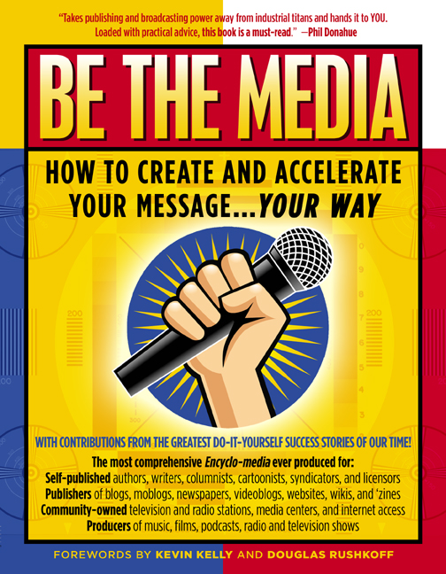 Be The Media by David Mathison