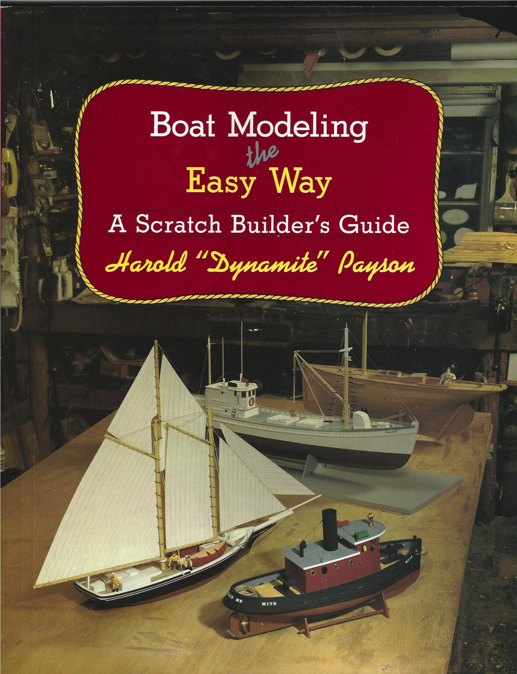 Dynamite Payson Boat Plans : Boat modeling the easy way h payson and company