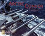 Second World War At Sea: Arctic Convoy