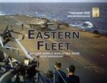 Second World War At Sea: Eastern Fleet Second Edition