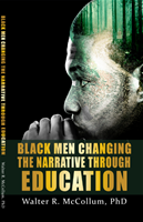 Black Men Changing the Narrative Through Education