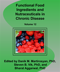 Functional Food Ingredients and Nutraceuticals in Chronic Disease (Volume 12)