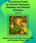 Functional Foods for Chronic Diseases: Diabetes and Related Diseases (Volume 6)