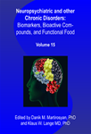Mental, Neurological and other Chronic Disorders: Bio-markers, Bioactive Compounds, and Functional Foods  (Volume 15)