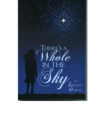There's A Whole In The Sky - softcover
