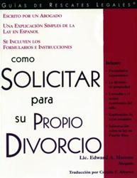 Como Solicitar para su Propio Divorcio (How to File Your Own Divorce)
