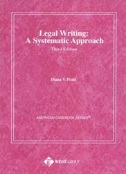 Legal Writing: A Systematic Approach