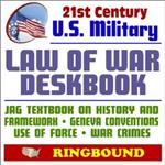 21st Century U.S. Military Law of War Deskbook