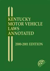 Kentucky Motor Vehicle Laws Annotated