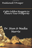Positioned 2 Prosper Eight Golden Nuggets to ensure your Prosperity