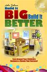 Build It Big, Build It Better and Elevate Your Childcare Success!