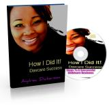 How I Did It! Daycare Success Ebook and Audio Download