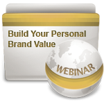 Build Your Personal Brand Value - Webinar
