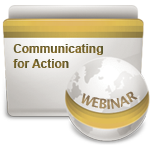 Communicating for Action - Webinar