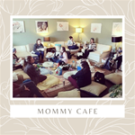 Mommy Cafe' 6 passes for $50.00
